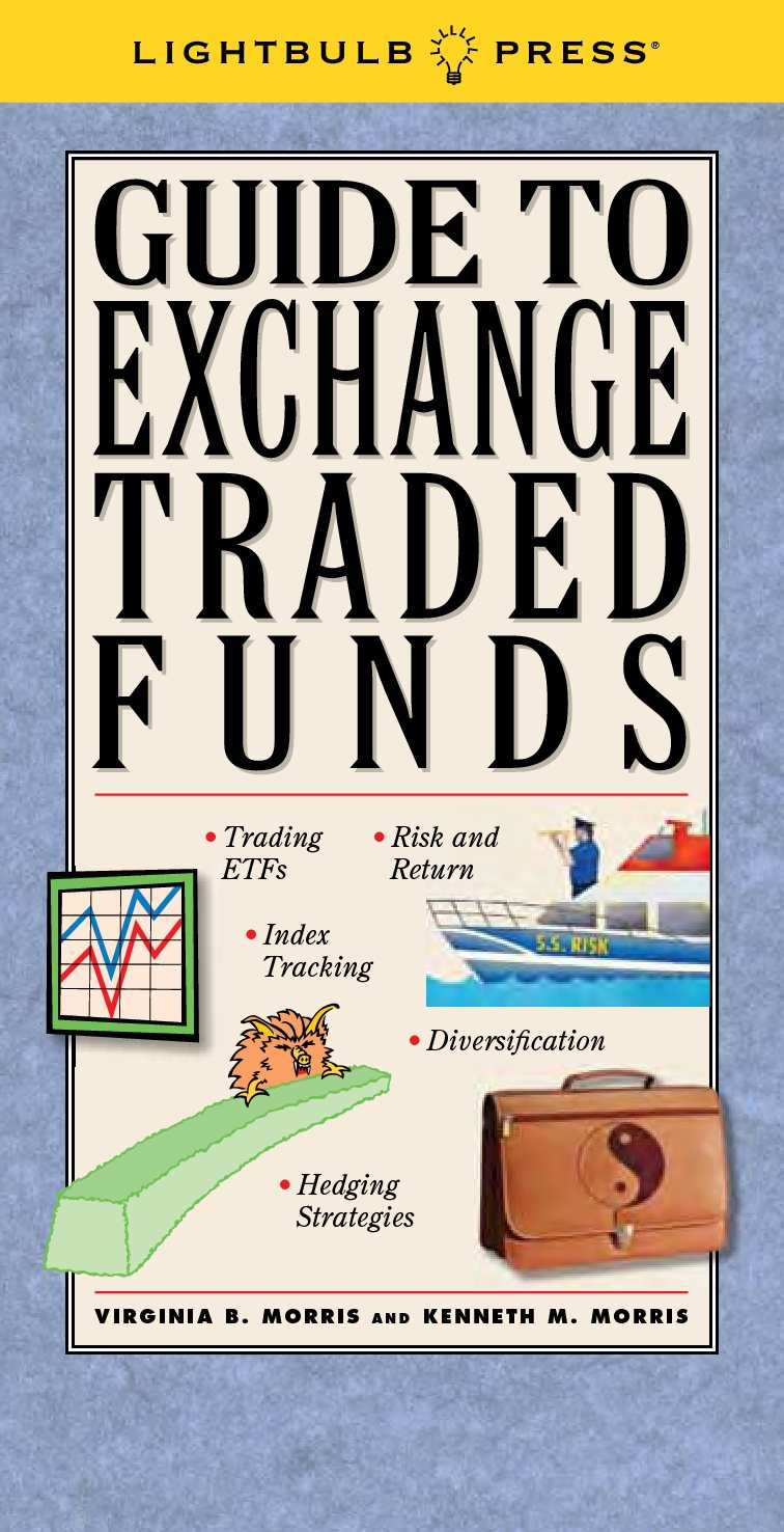 Guide To Exchange Traded Funds