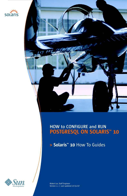 How to Configure and Run PostgreSQL on Solaris 10