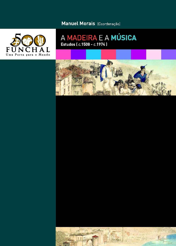 Calamo a madeira e a msica estudos c 1508 c1974 coord calamo a madeira e a msica estudos c 1508 c1974 coord manuel morais fandeluxe Gallery