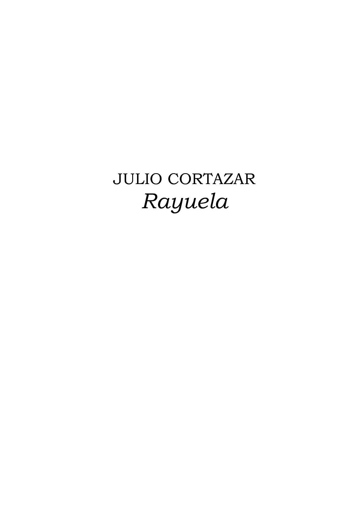 Calaméo - Cortázar, Julio - Rayuela