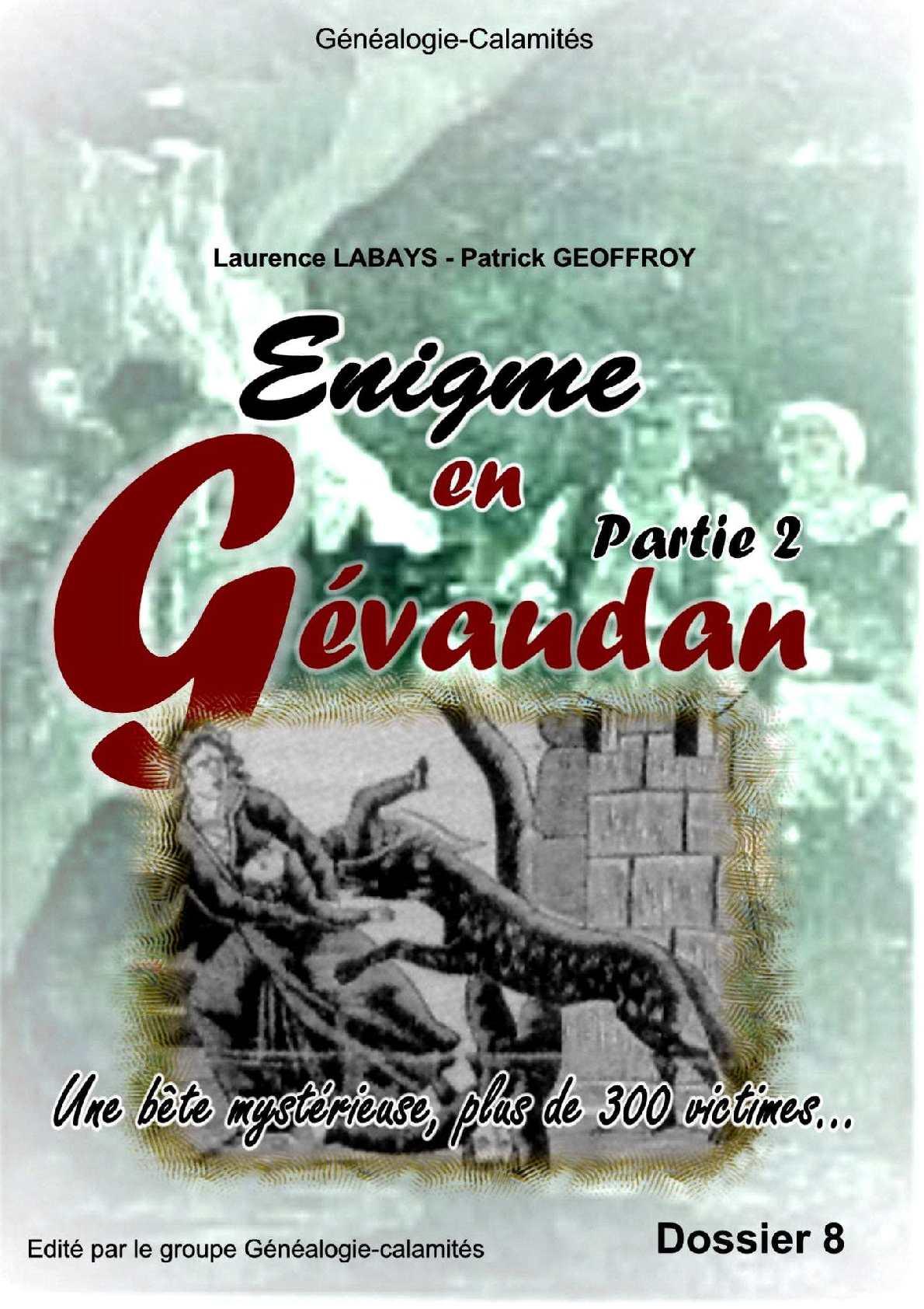 La bête du Gévaudan - 1764-1767