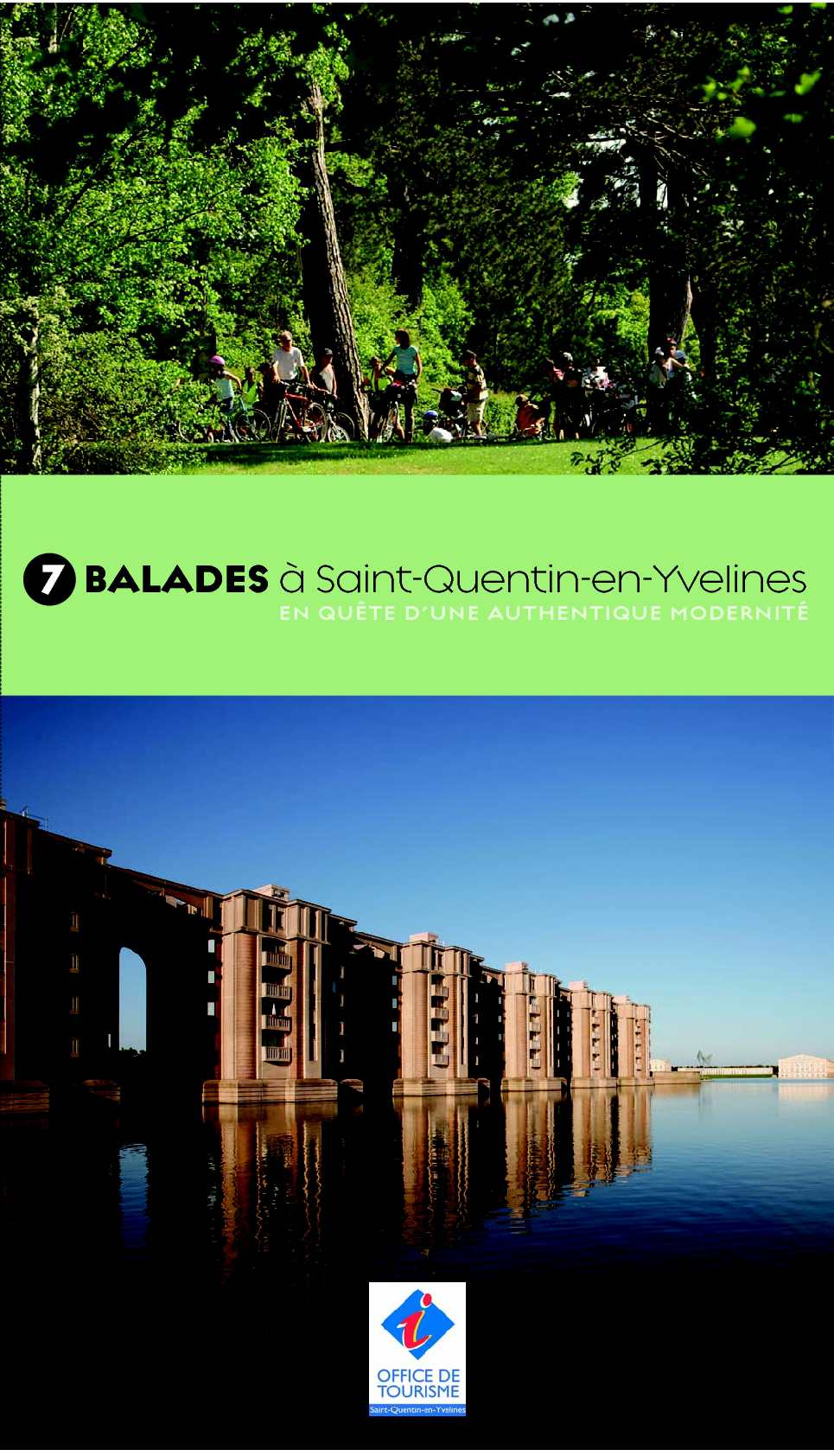Calam o 7 balades saint quentin en yvelines for Office tourisme yvelines
