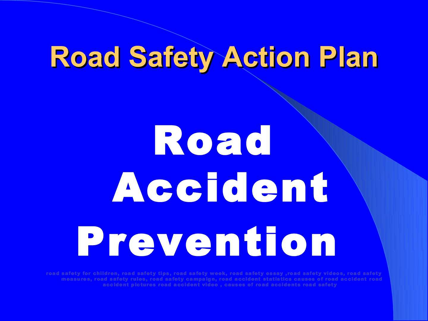calam eacute o how to prevent road accidents powerpoint presentation calameacuteo how to prevent road accidents powerpoint presentation photos