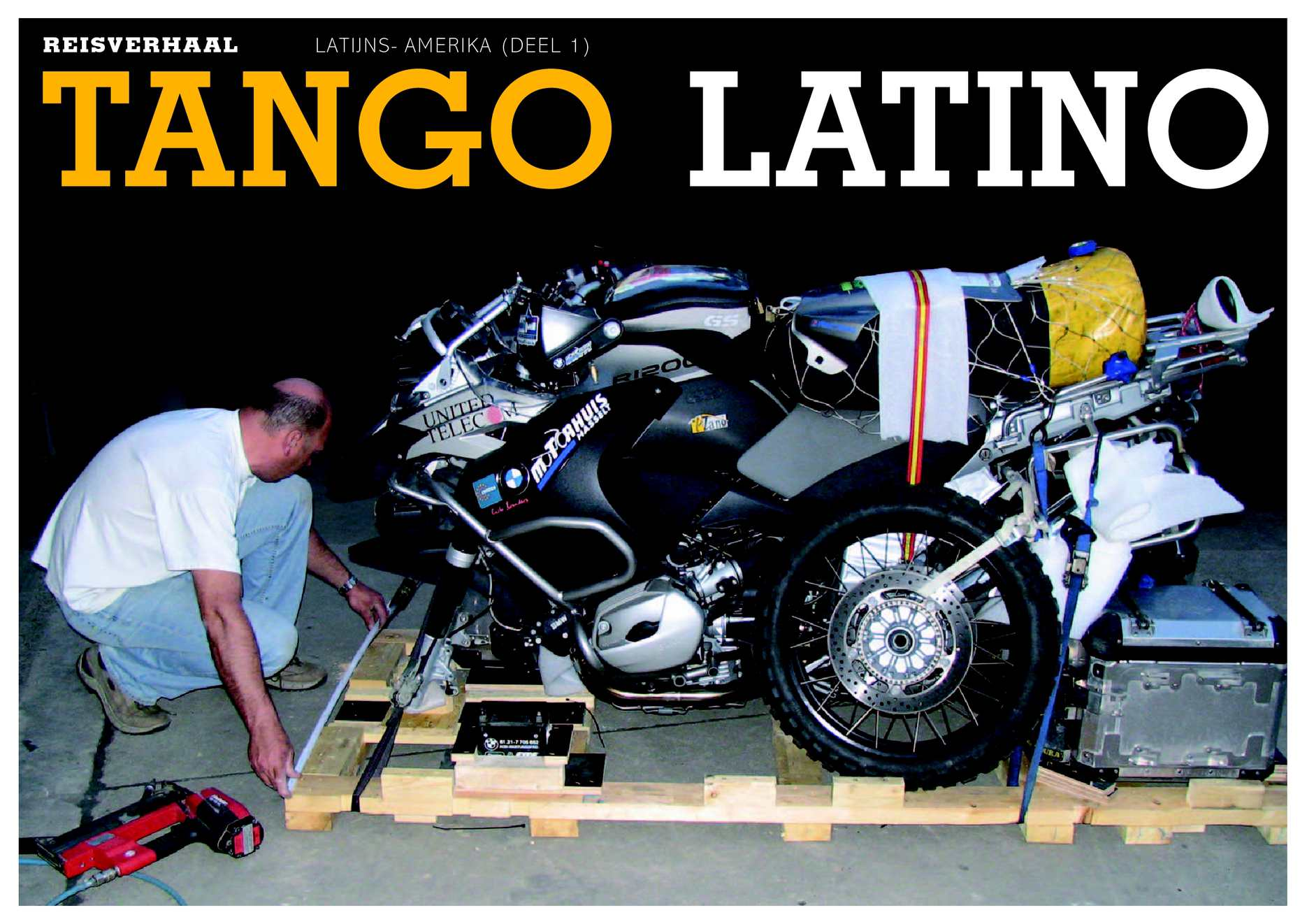 BMW Motorrad reisverhaal. Latijns-Amerika