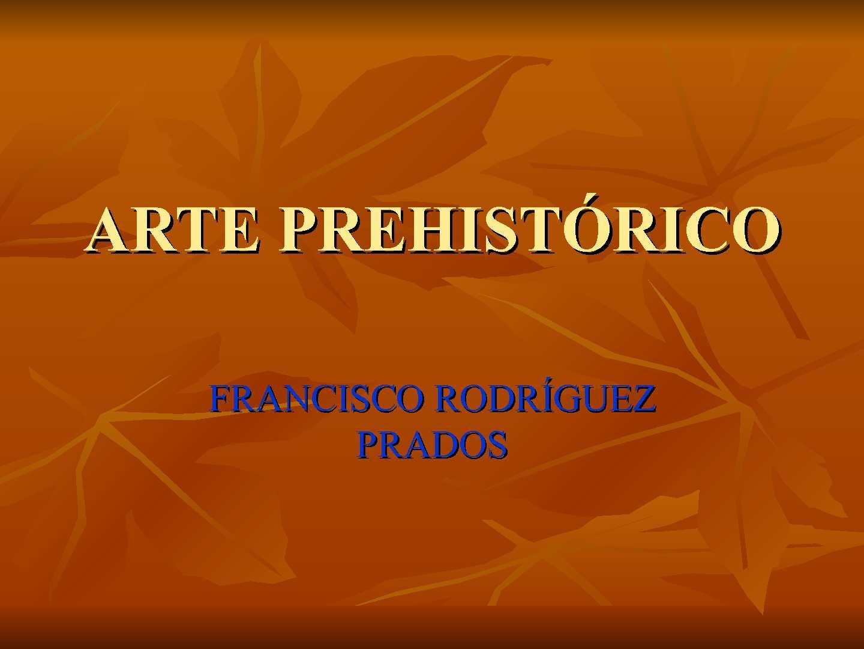 ARTE PREHISTÓRICO. PPT