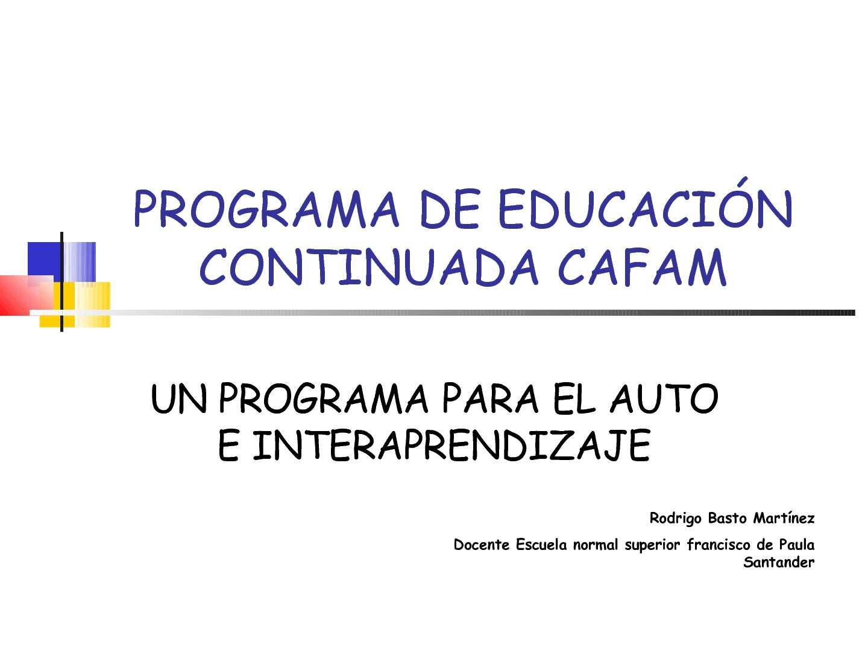 PROGRAMA DE EDUCACIÓN CONTINUADA CAFAM.