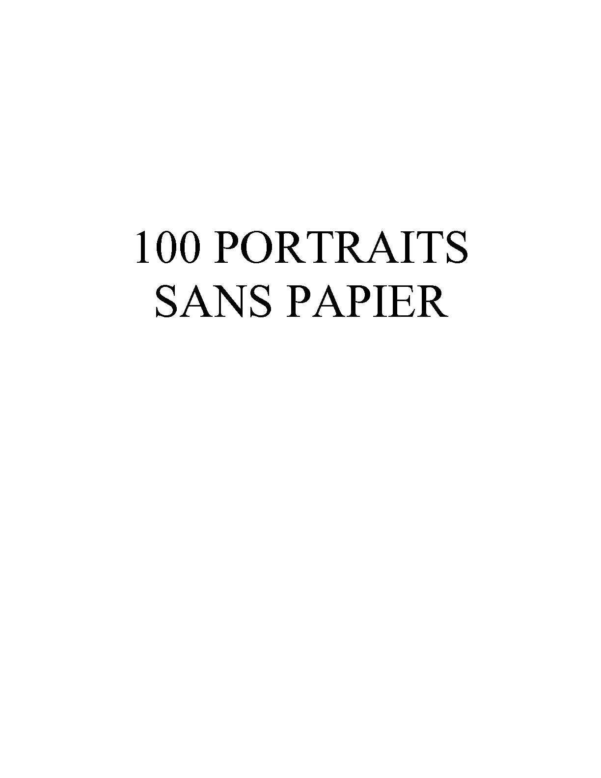 calam o 100 portraits sans papiers. Black Bedroom Furniture Sets. Home Design Ideas