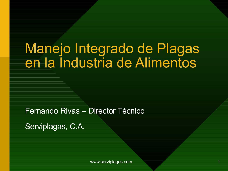 Manejo Integrado de Plagas en la Industria de Alimentos