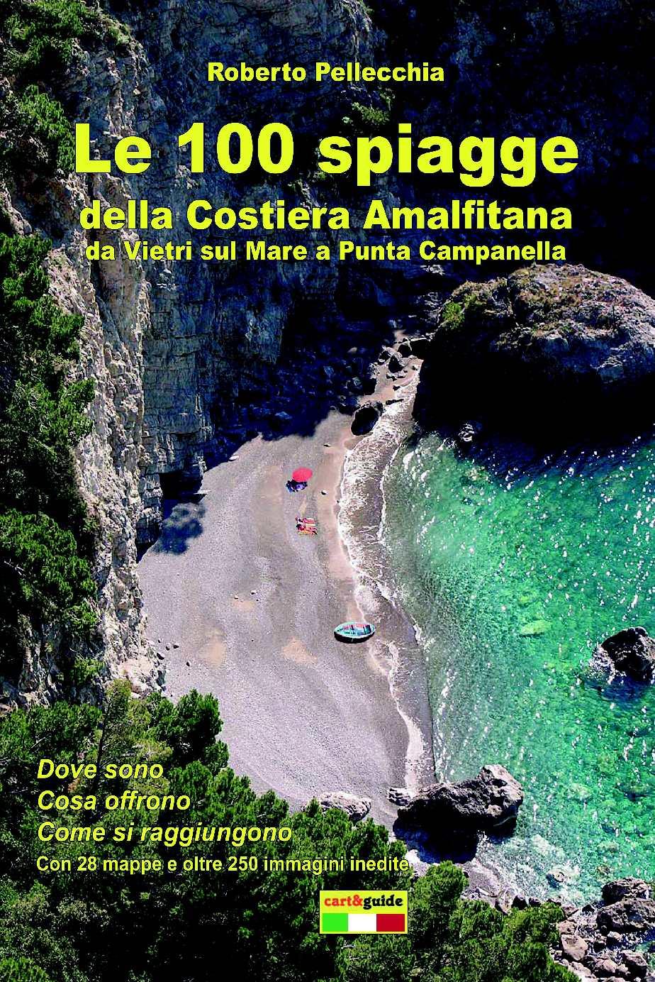 Le 100 Spiagge della Costiera Amalfitana - di Roberto Pellecchia (pp 75 di 176)