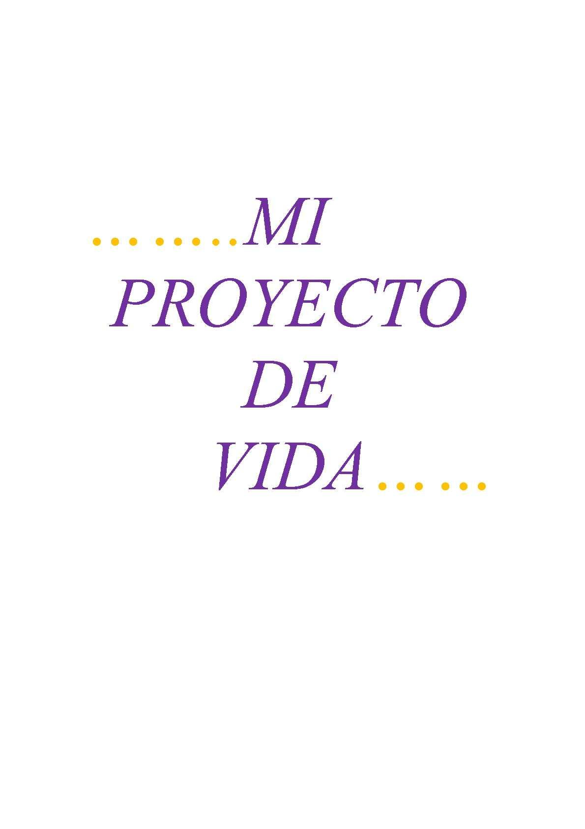 Calaméo - MI PROYECTO DE VIDA...MAYRA VARGAS...9D