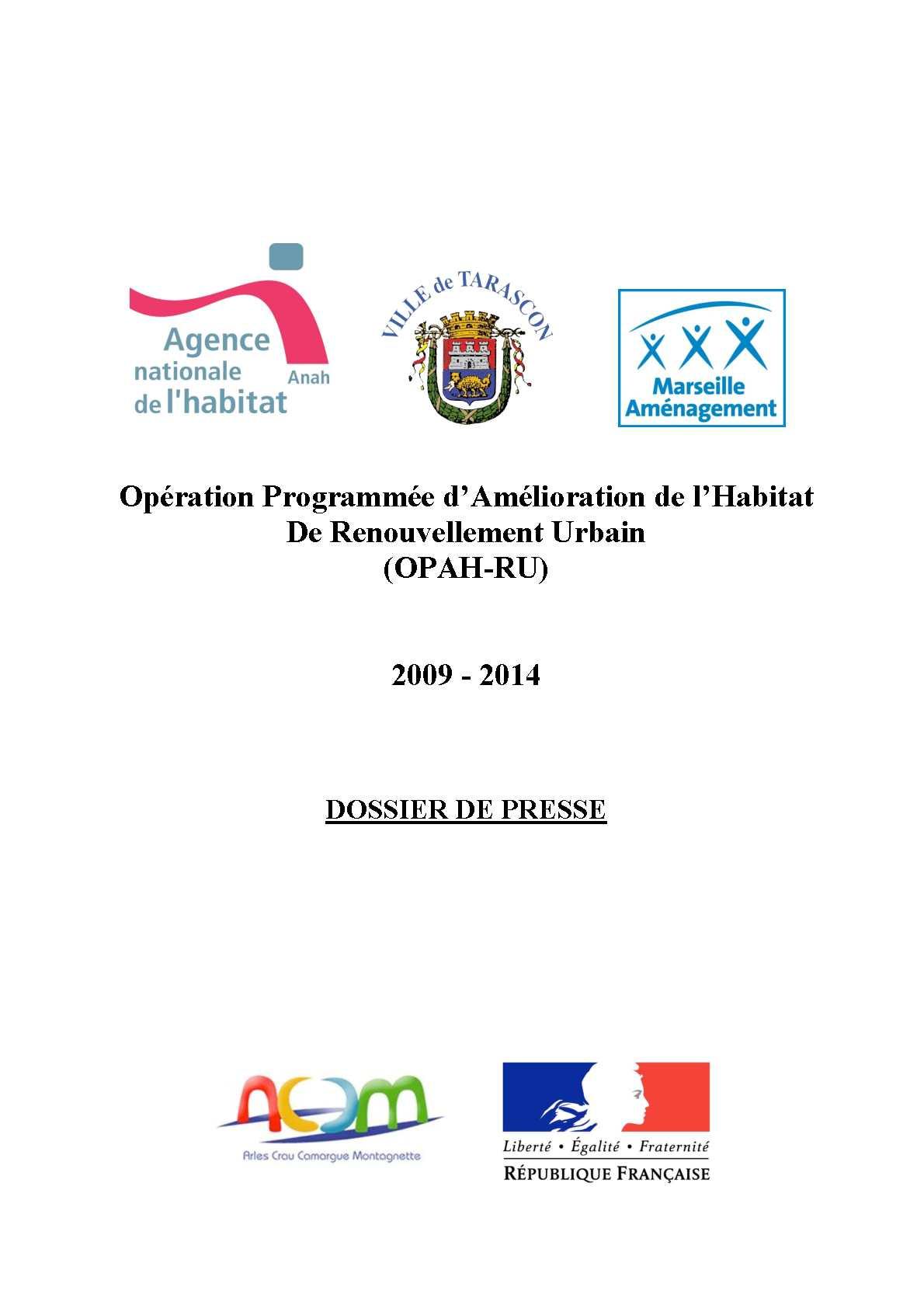 Tarascon en provence - Dossier de Presse : Opération Programmée d'Amélioration de l'Habitat de Renouvellement Urbain