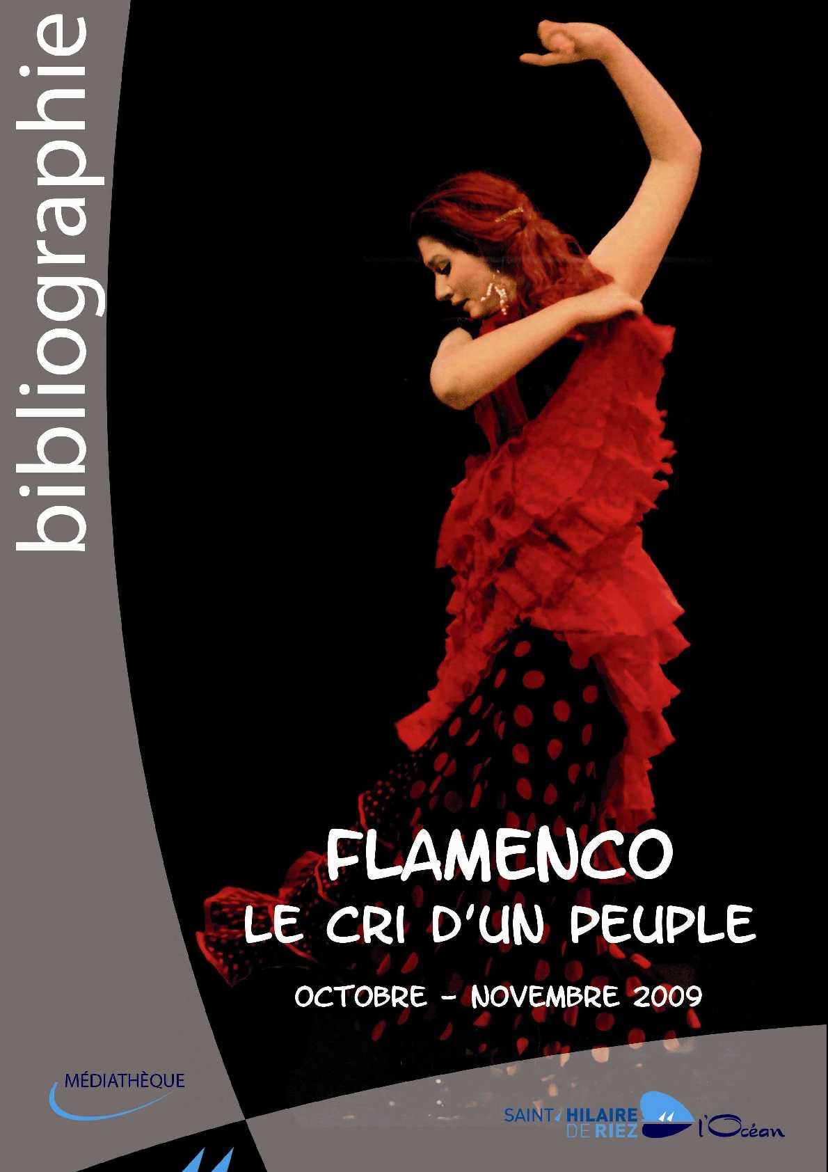 Calam o flamenco le cri d 39 un peuple - Mediatheque saint hilaire de riez ...