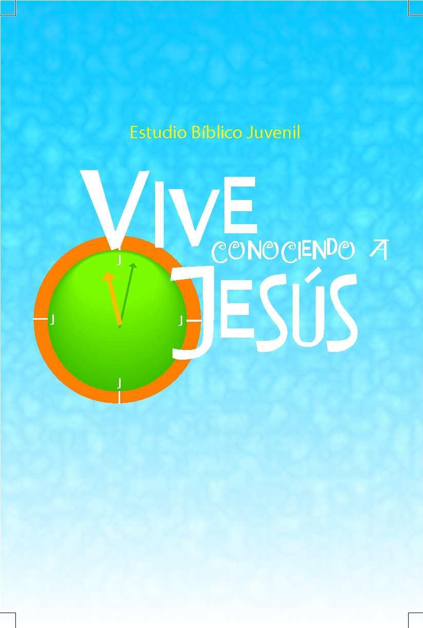 Vive conociendo a Jesús