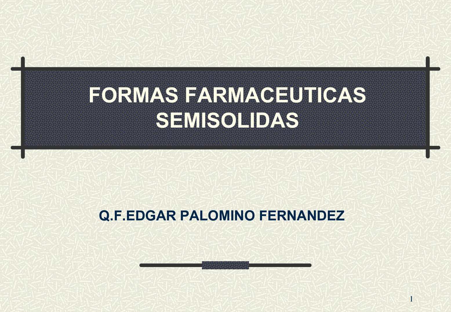 Formas farmaceuticas ventajas y desventajas pdf