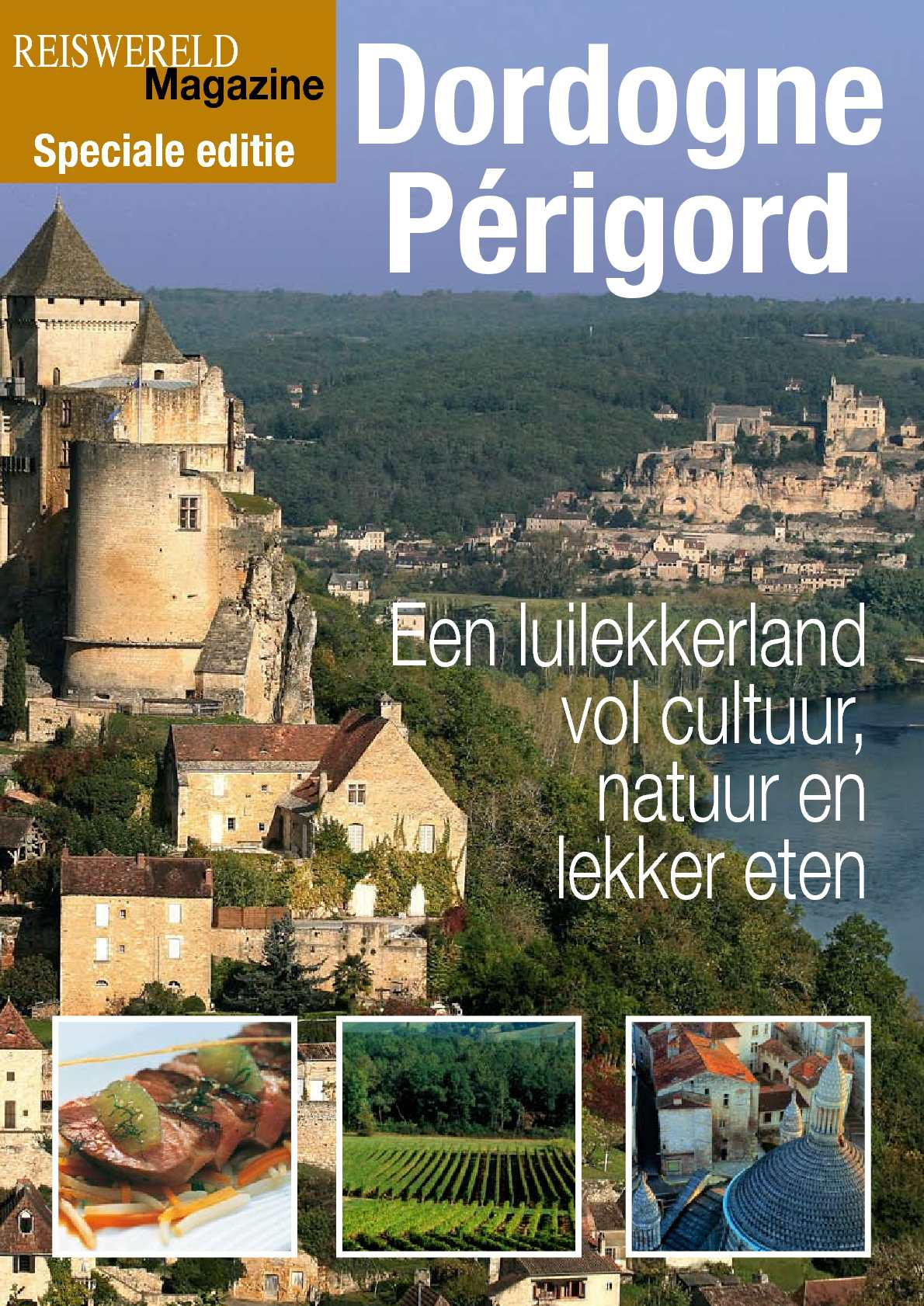 Reportage in de Dordogne-Périgord van Reiswereld Magazine.be