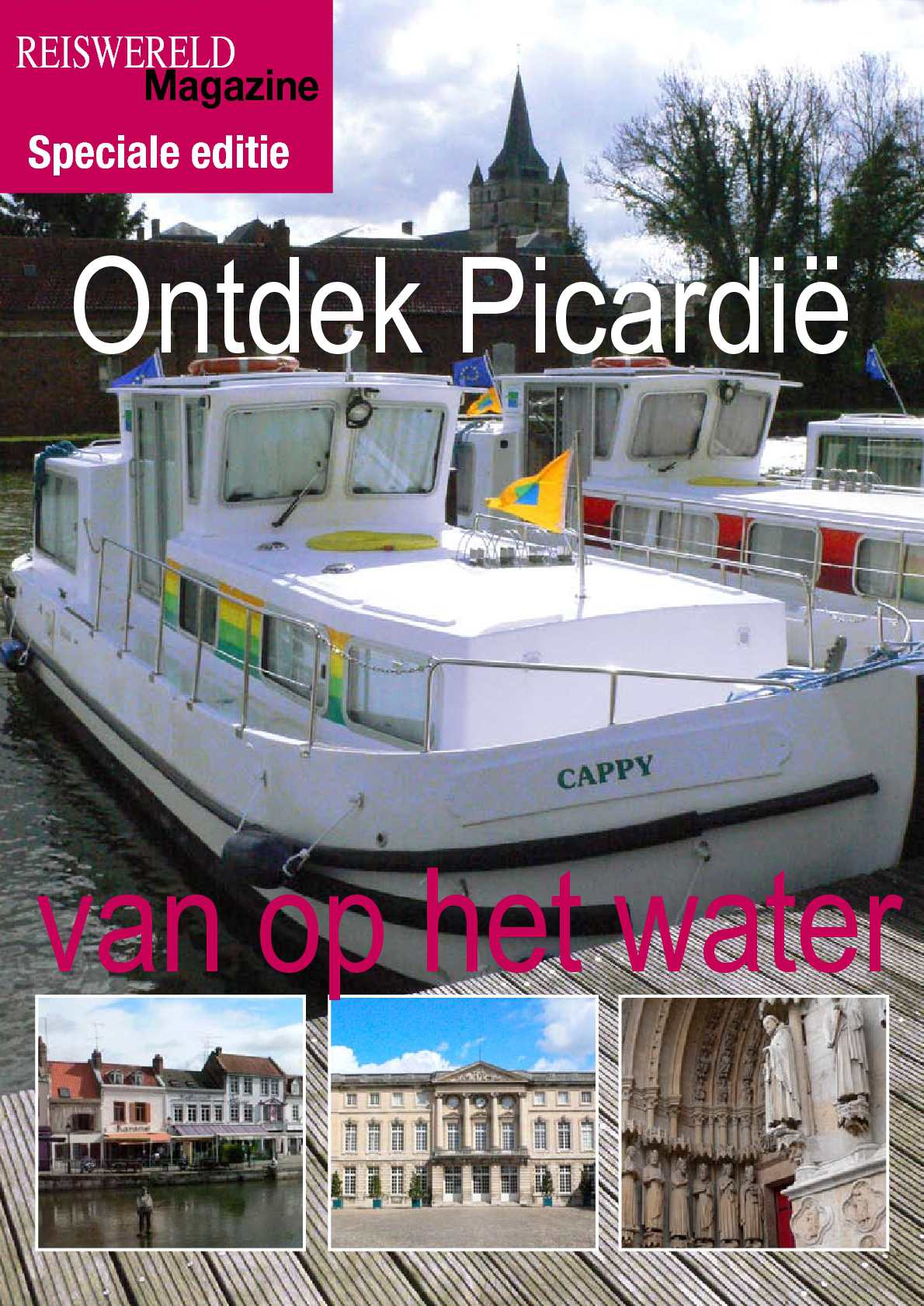 Ontdek Picardië van op het water: reportage van Reiswereldmagazine.be