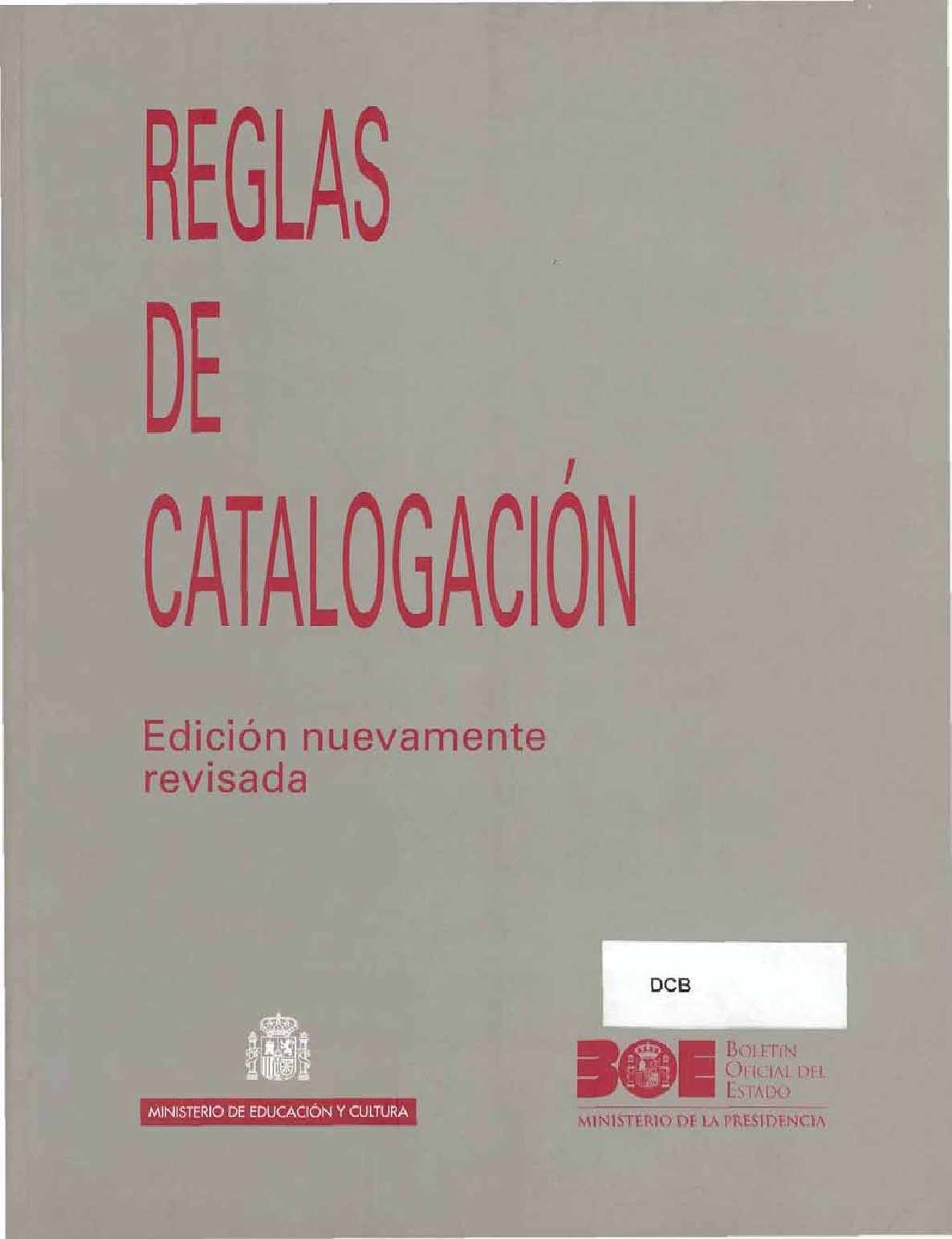 Calaméo - Reglas de Catalogación. Edición nuevamente revisada ...