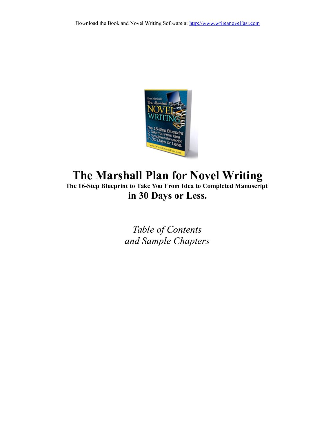 software for writing a novel This novel writing software is for people who have never written before with the click of a button it plots your novel using the proprietary algorithm in evan marshall's novel writing guide, the marshall plan® for novel writing (writer's digest, 1998.