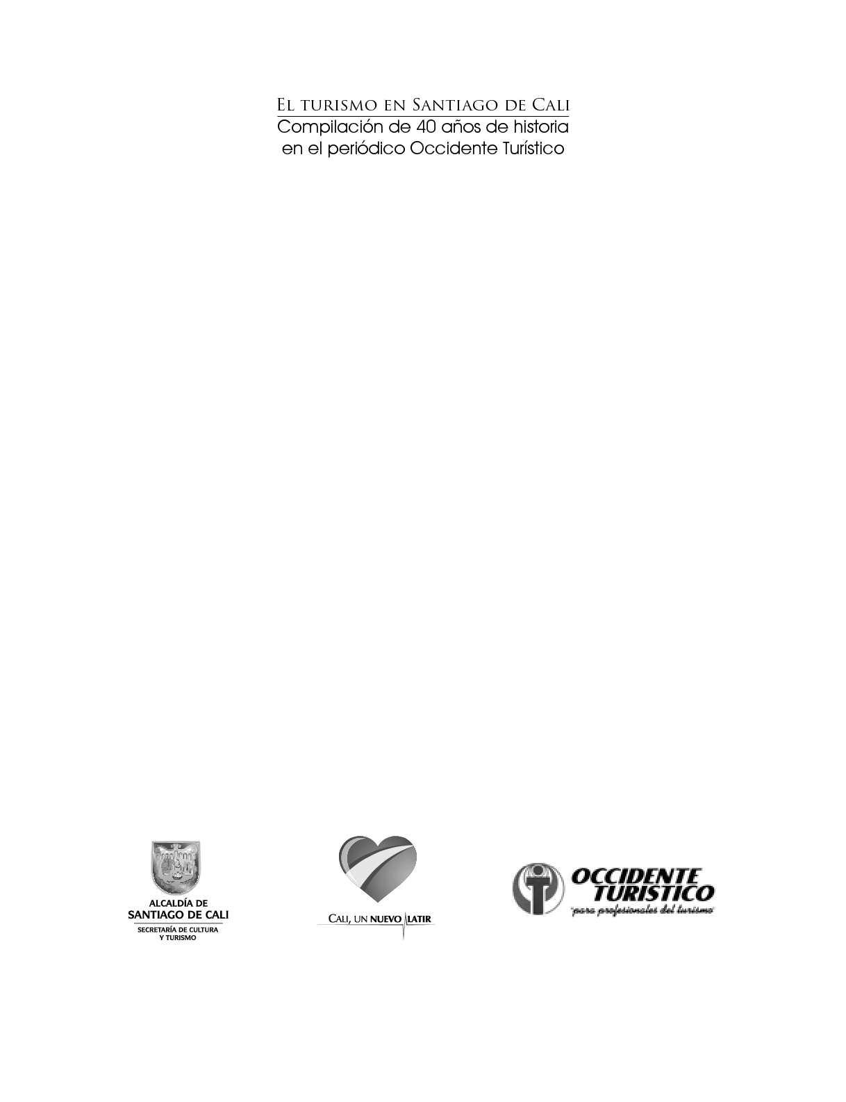 Calaméo - Historia del Turismo en Santiago de Cali