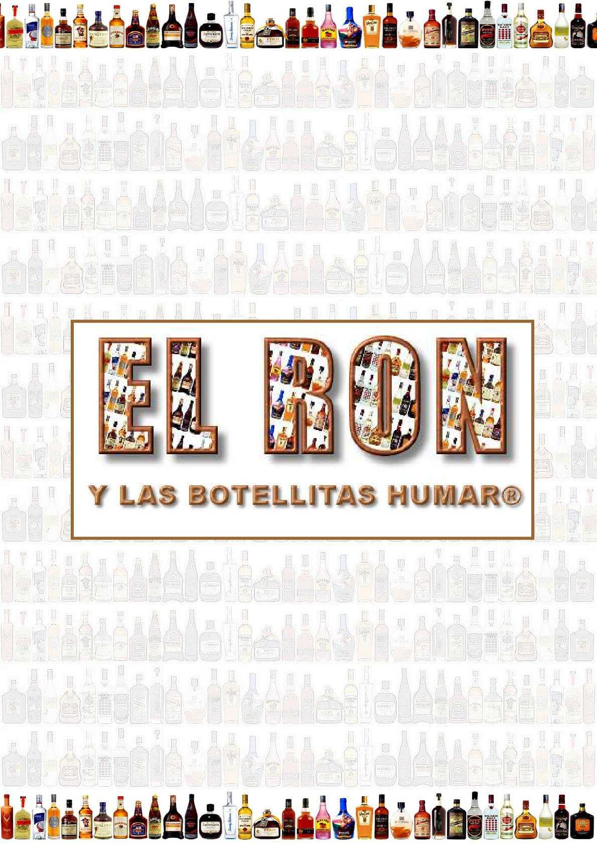 El Ron de Botellitas Humar®