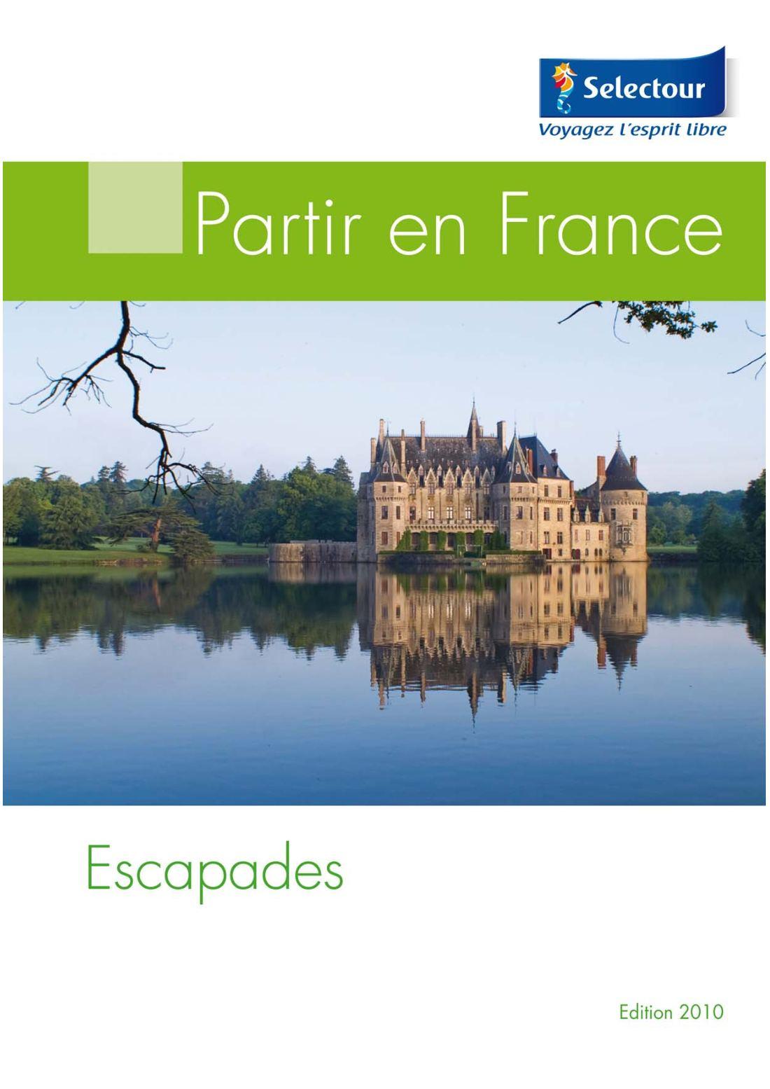 9e619de7266d77 Calaméo - Brochure Escapades 2009-2010 - Sélectour