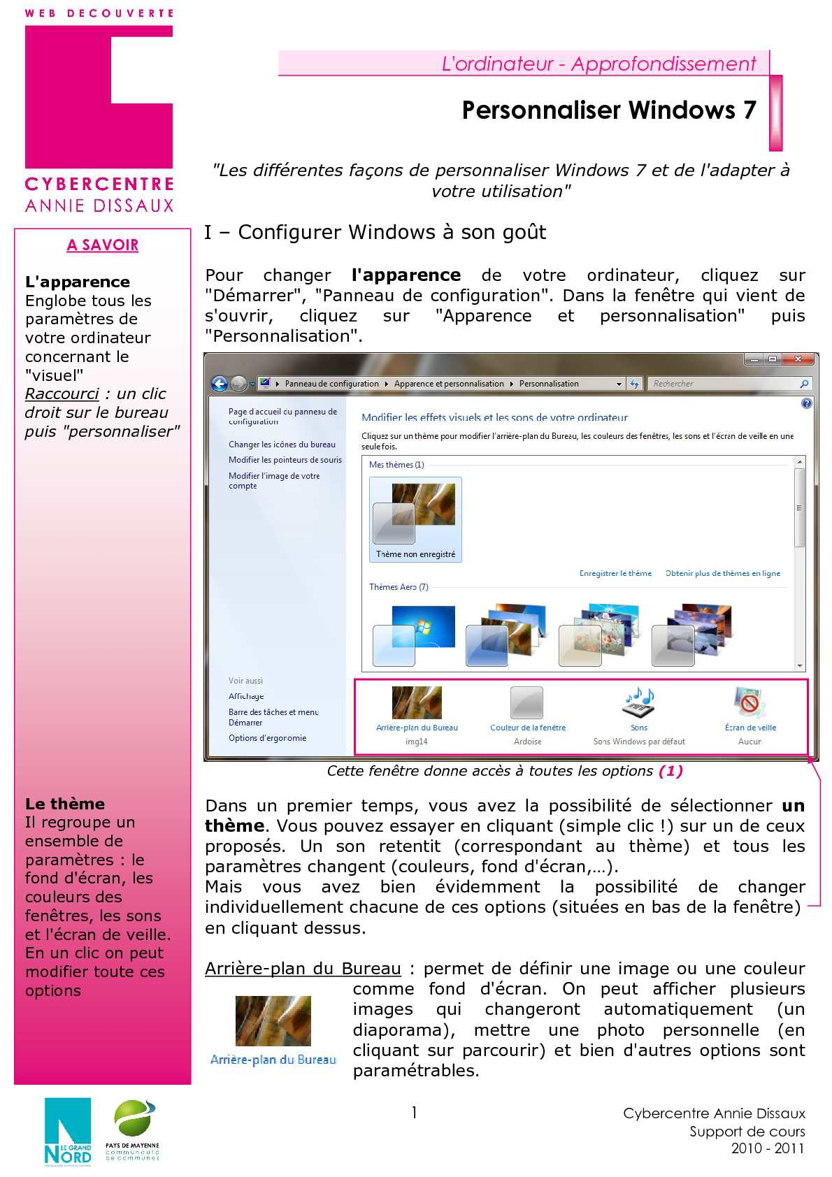Calam o changer l 39 apparence de windows 7 - Personnaliser son bureau windows 7 ...