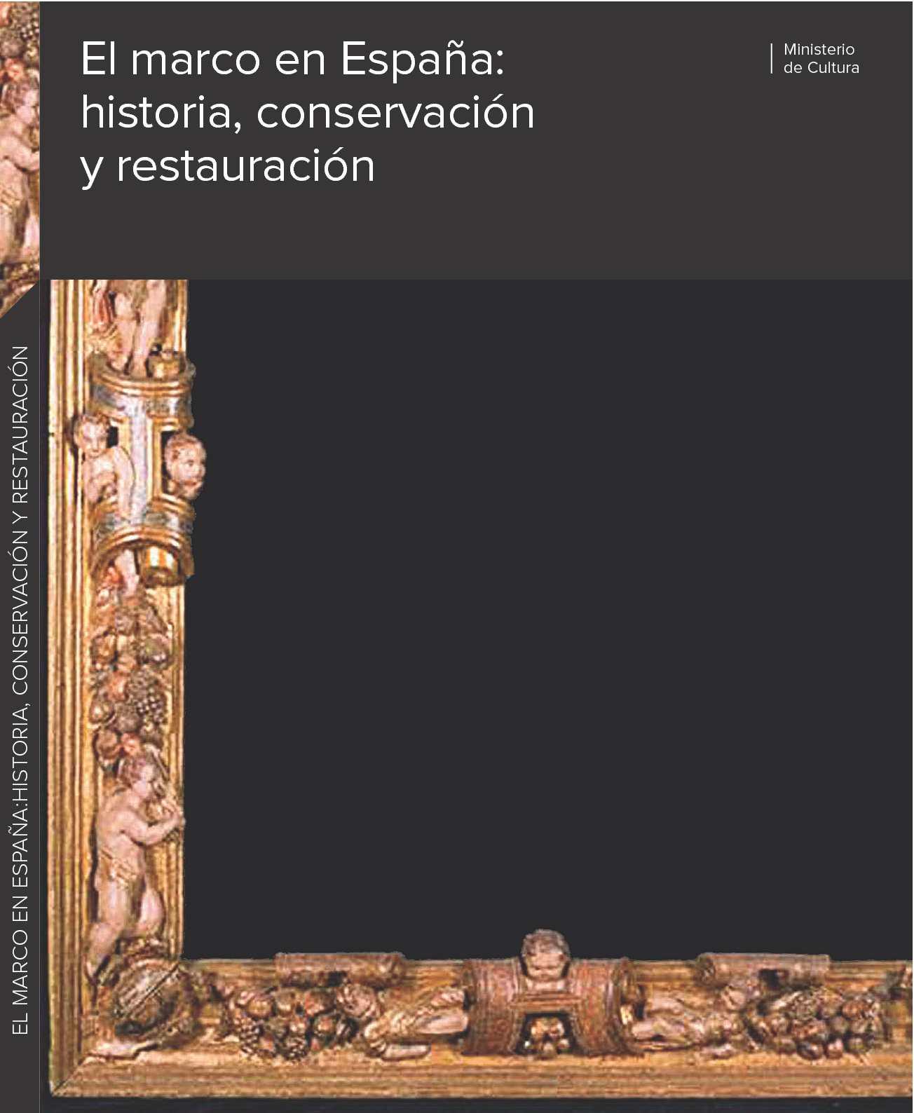 Calaméo - El marco en España: historia, conservación y restauración