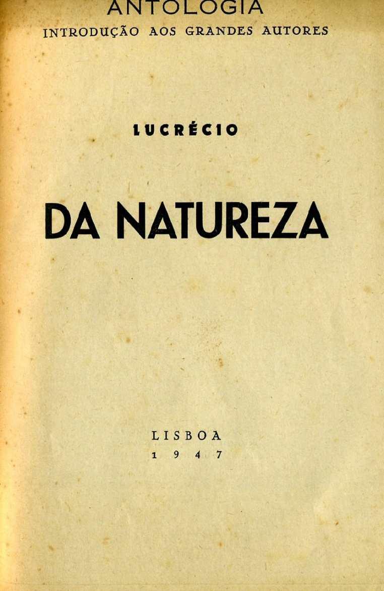 Da Natureza (Lucrécio), Lisboa, Edição do Autor, 1947.