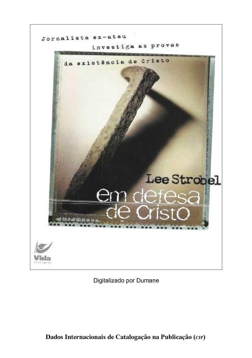 Calaméo - Lee Strobel - Em Defesa de Cristo 9e9b7738a887b