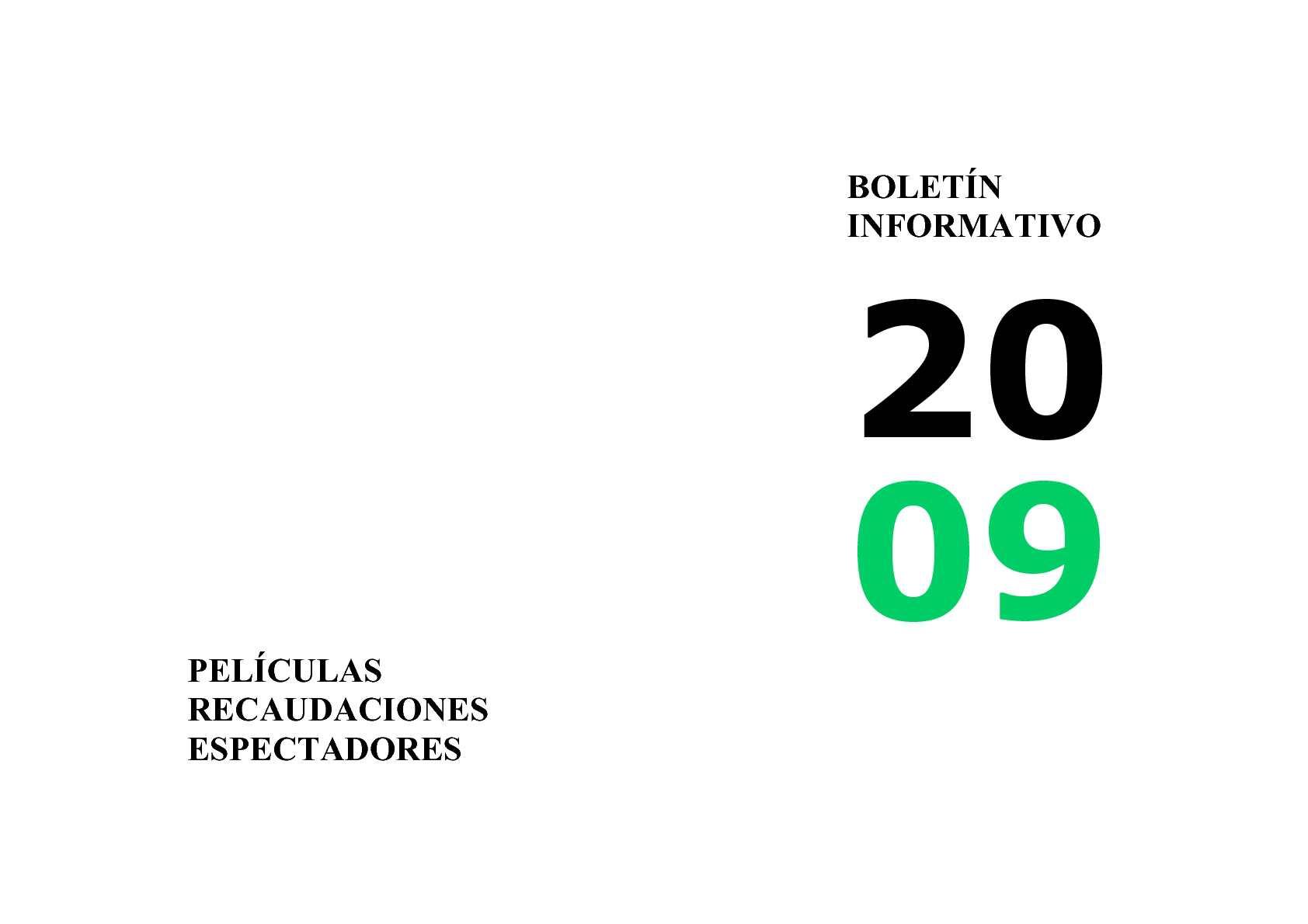 Calam O Bolet N Informativo 2009 Pel Culas Recaudaciones  # Muebles Casal Tauste