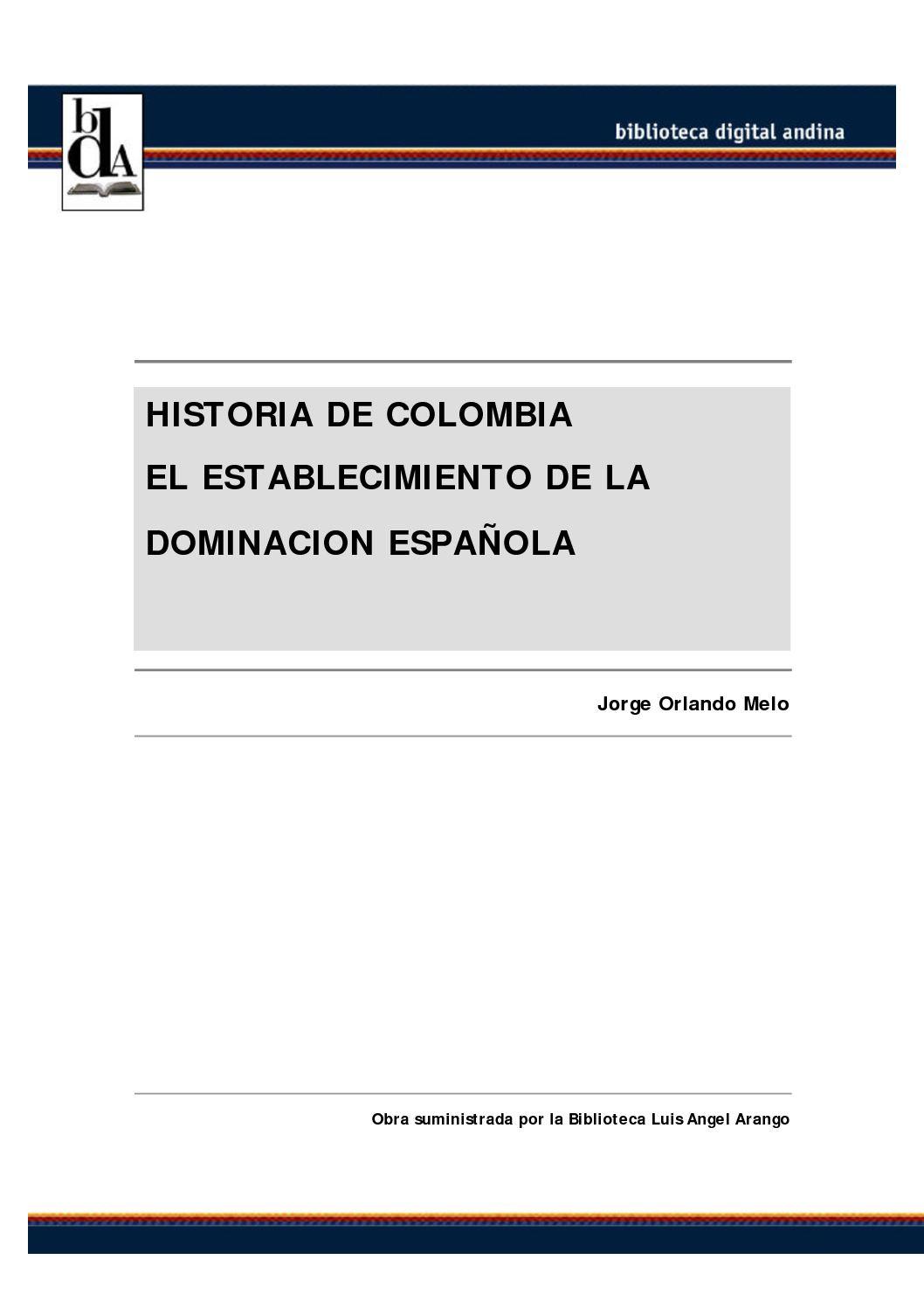Calaméo - Historia de Colombia el establecimiento de la dominacion ...