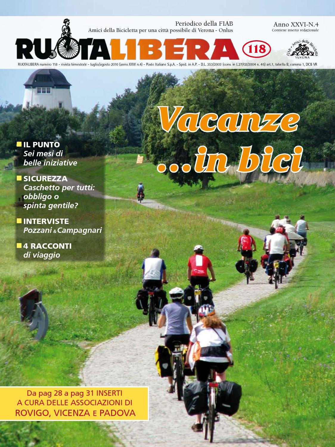 Ruotalibera 118 (luglio/agosto 2010) - FIAB AdB Verona
