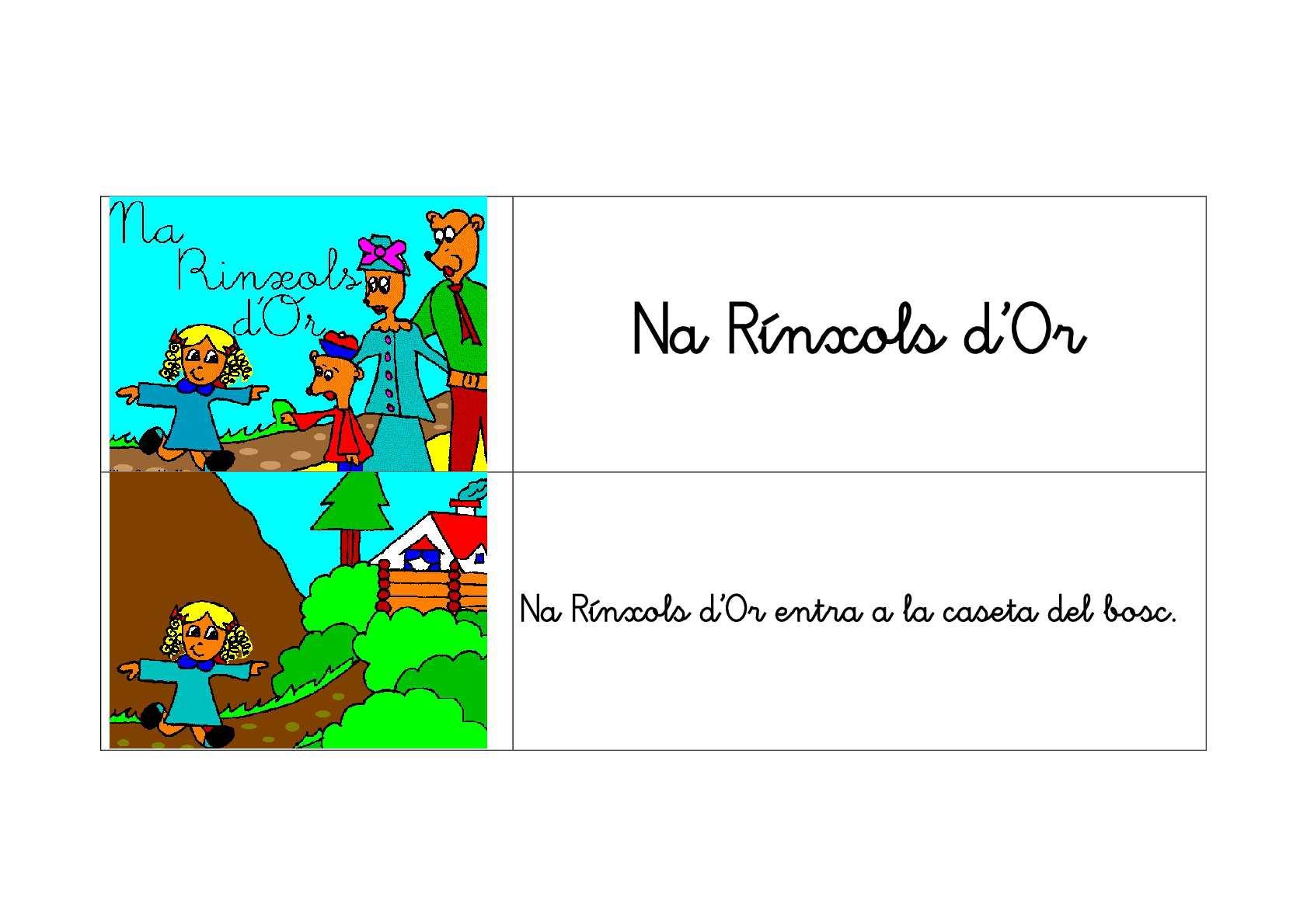 IMATGES DEL CONTE DE LA RÍNXOLS D'OR AMB TEXT