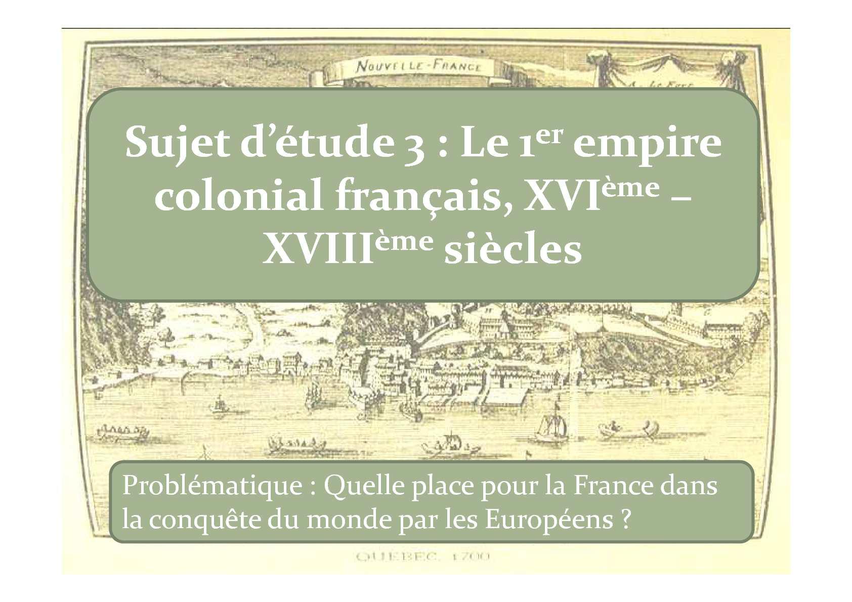 Sujet d'étude 3 : Le 1er empire colonial français / BAC PRO 3 ANS / Leçon 1
