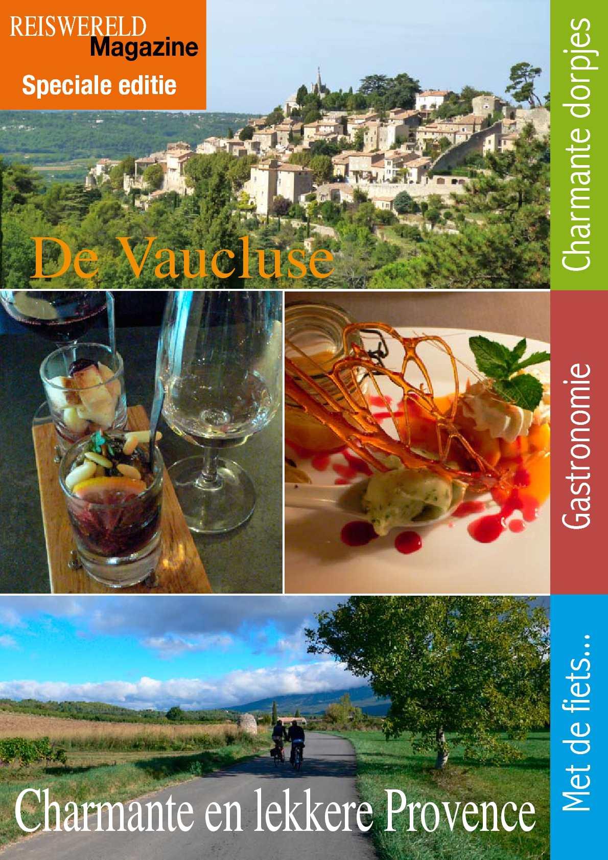 Reportage in de Vaucluse (Provence) van Reiswereld Magazine.be