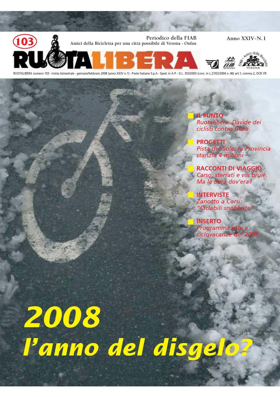Ruotalibera 103 (gennaio/febbraio 2008) - FIAB AdB Verona