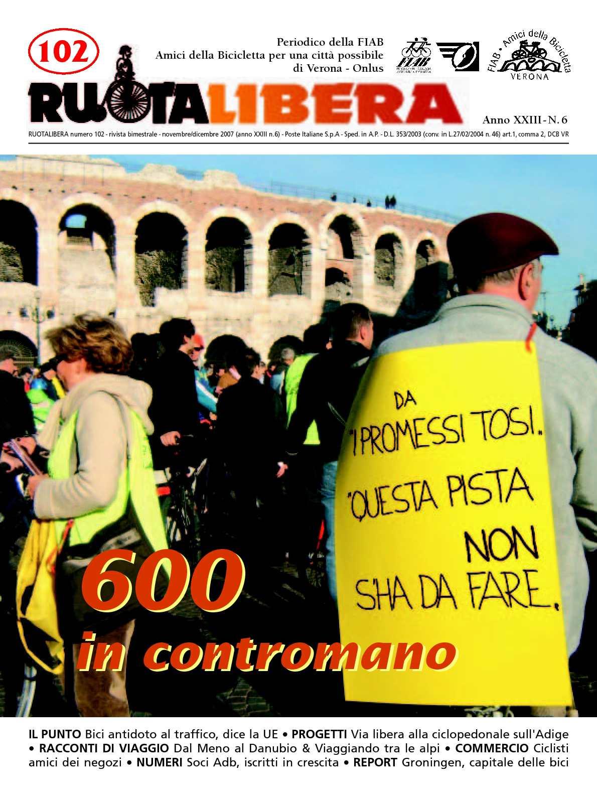 Ruotalibera 102 (novembre/dicembre 2007) - FIAB AdB Verona