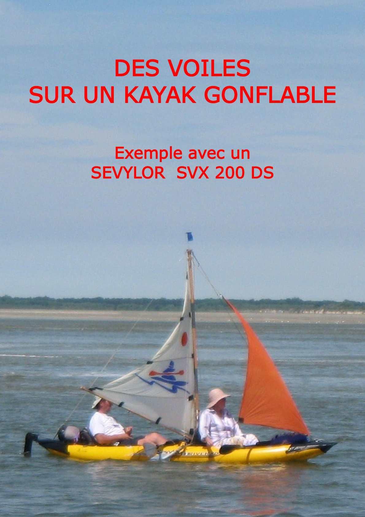 Calam o des voiles sur un kayak gonflable - Canoe gonflable 4 places ...