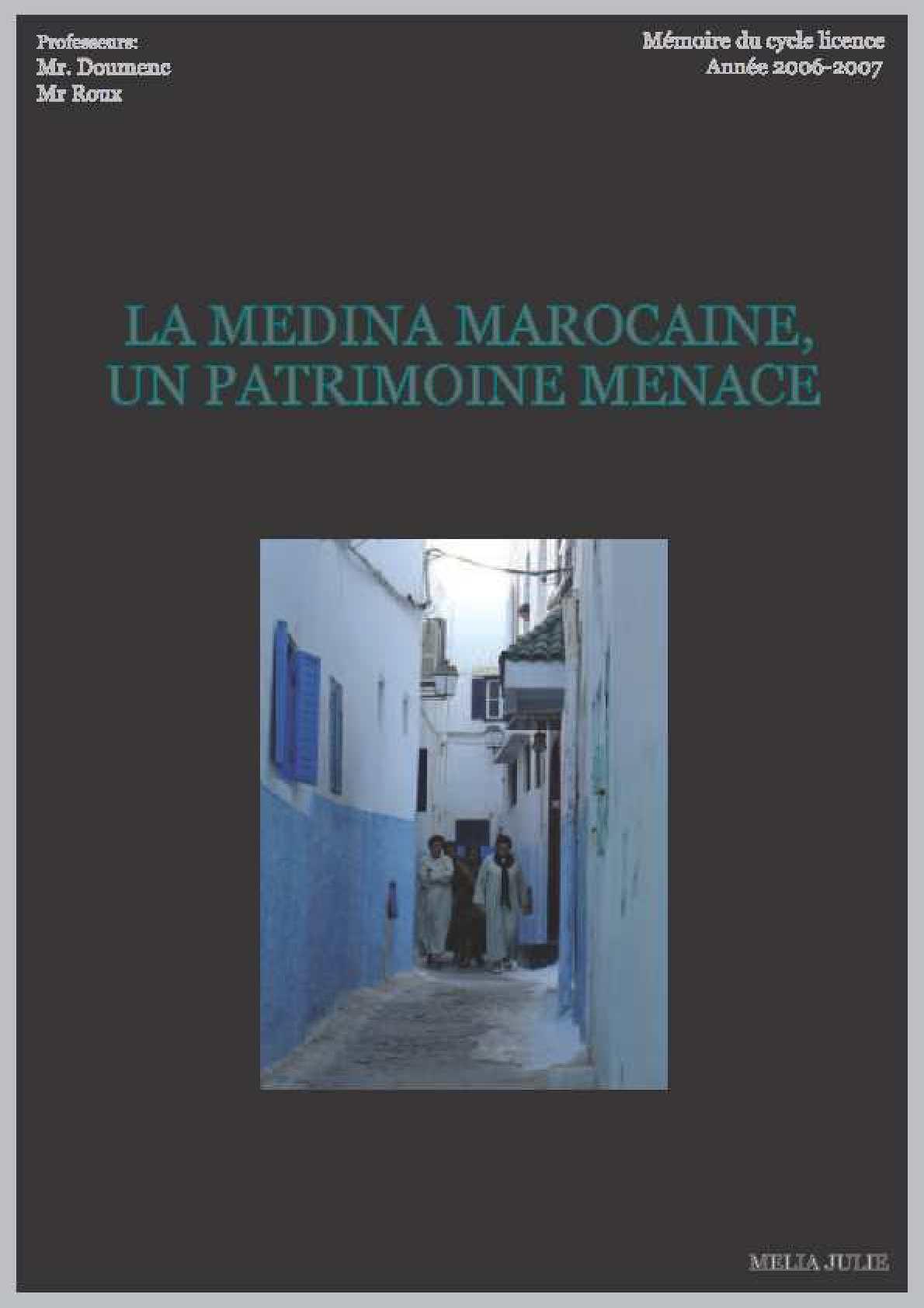 La médina marocaine, un patrimoine menacé