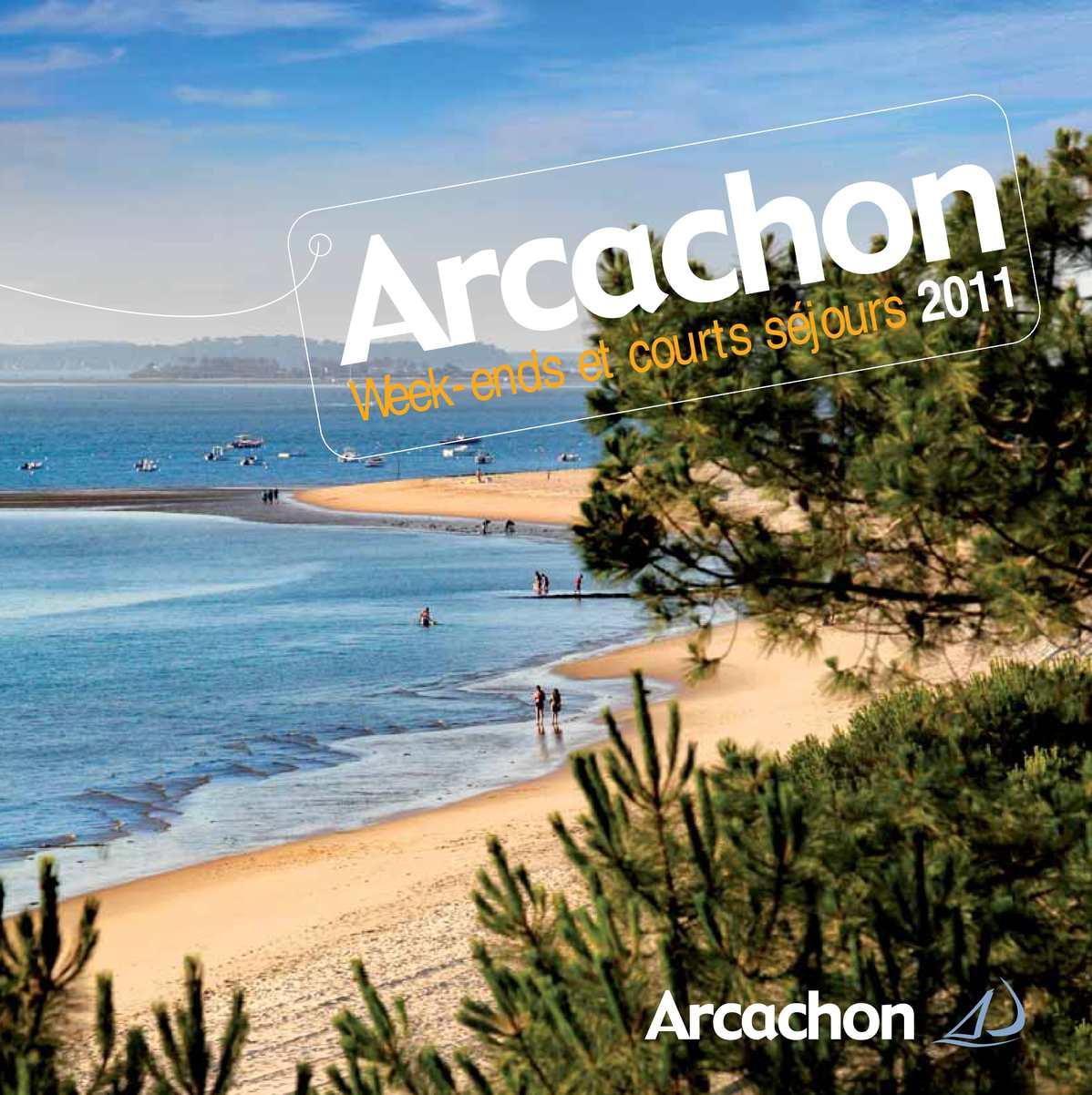 Weekends - Office de Tourisme d'Arcachon