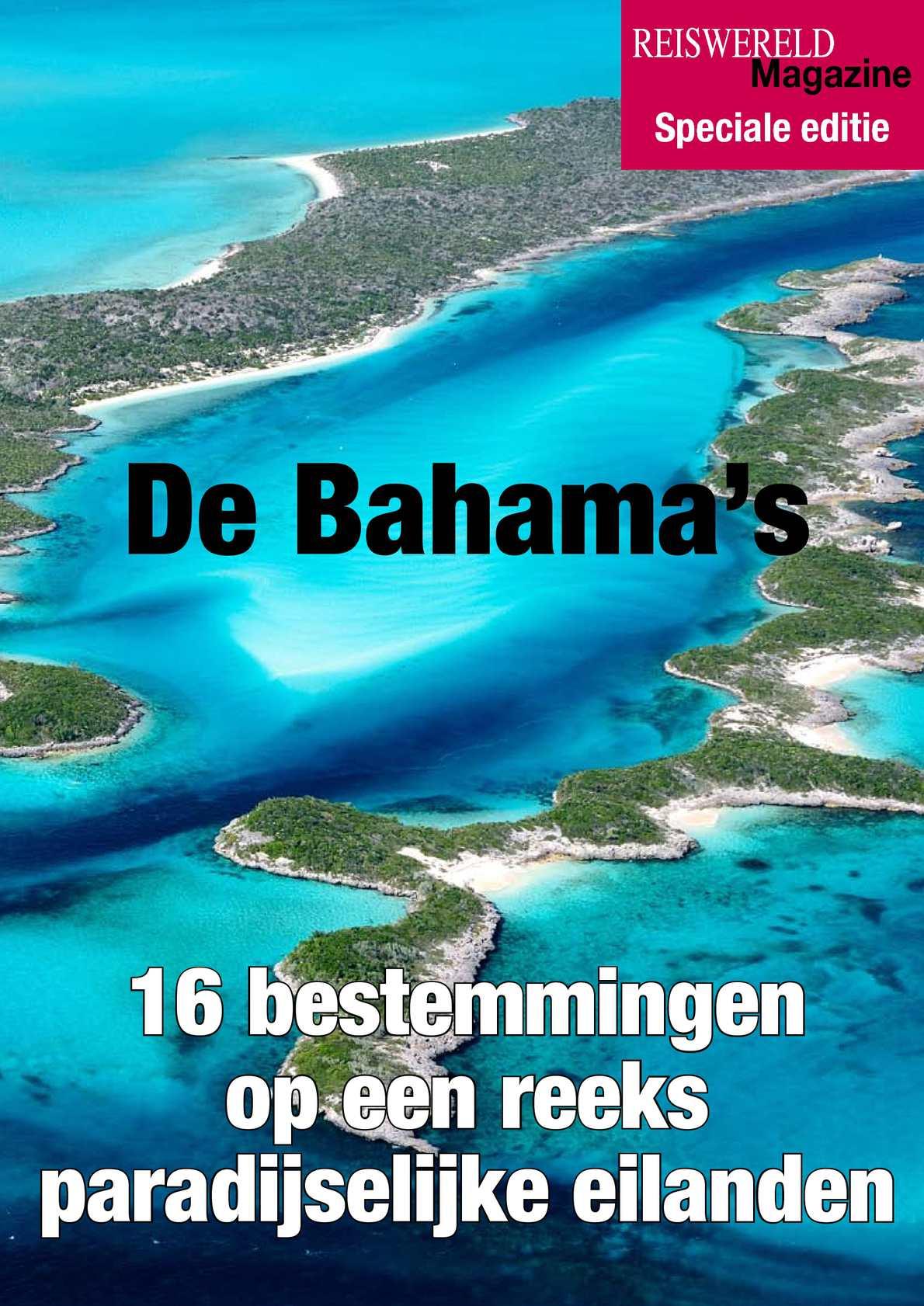 Reportage naar de Bahamas van Reiswereld Magazine.be