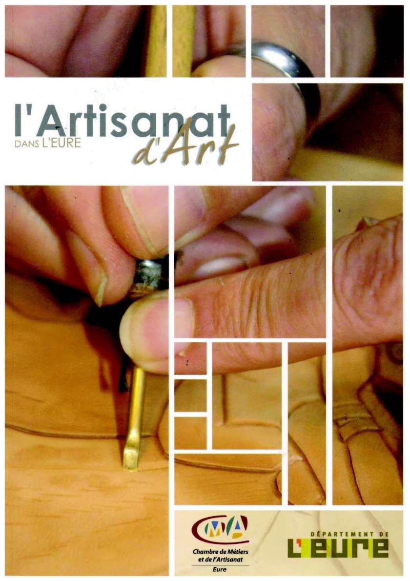 Calam O Guide De L 39 Artisanat D 39 Art Dans L 39 Eure Guide