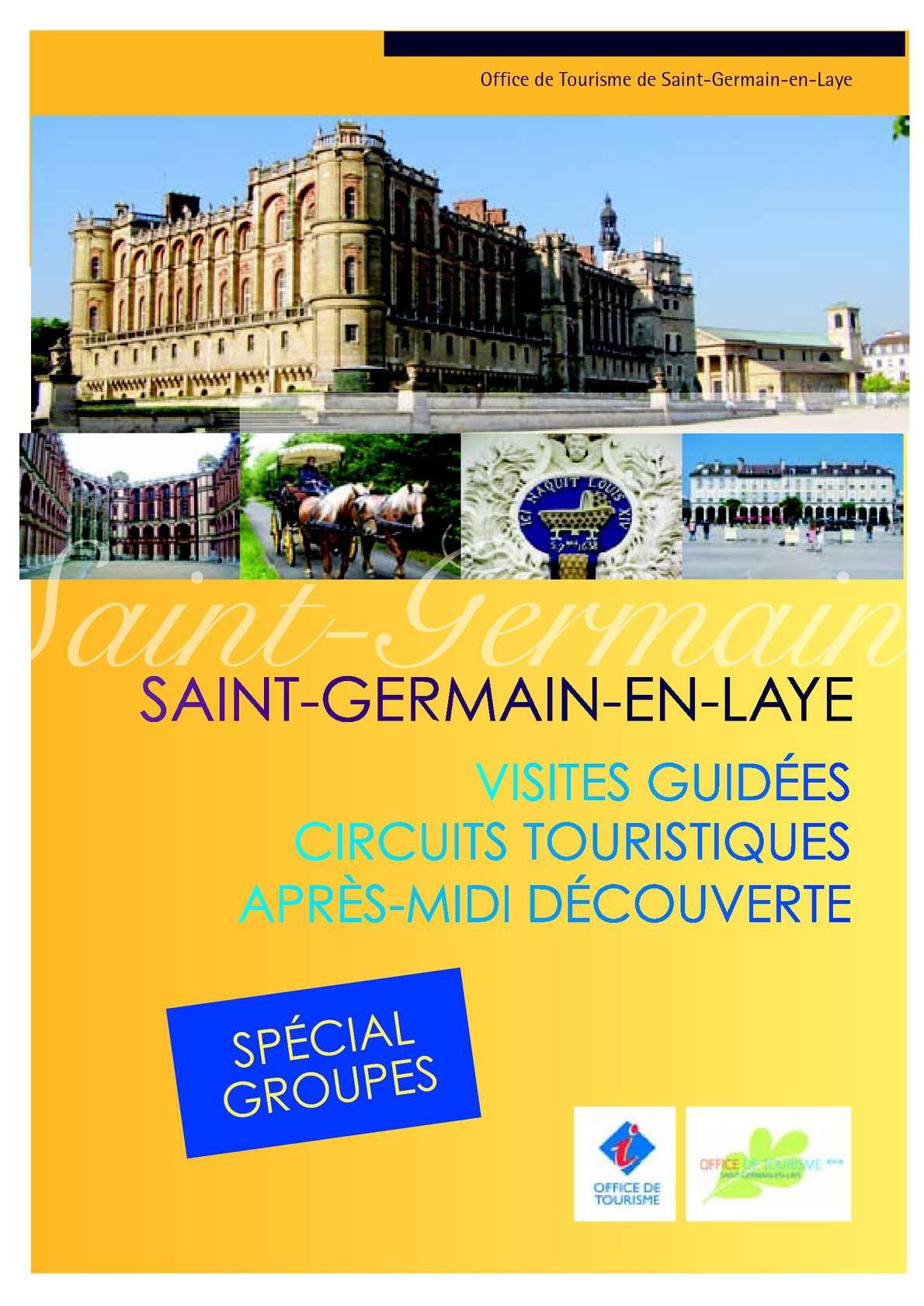 Calam o brochure sp cial groupe - Office du tourisme saint germain en laye ...