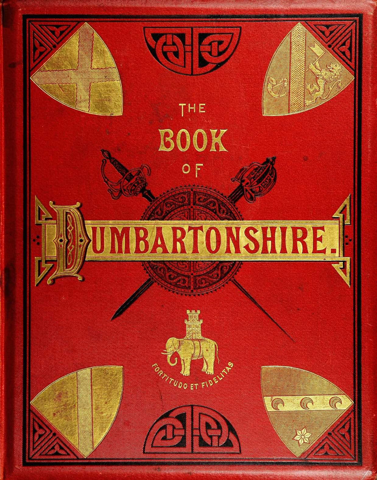 Calaméo The Book Of Dumbartonshire A History Of The County