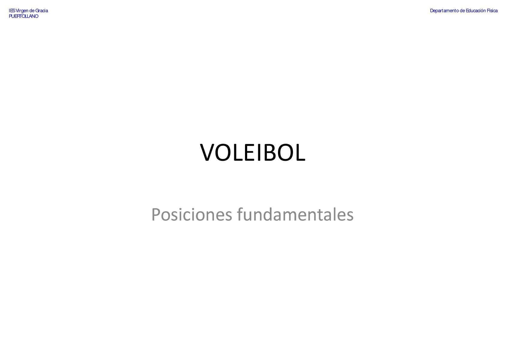 VOLEIBOL - Posiciones fundamentales