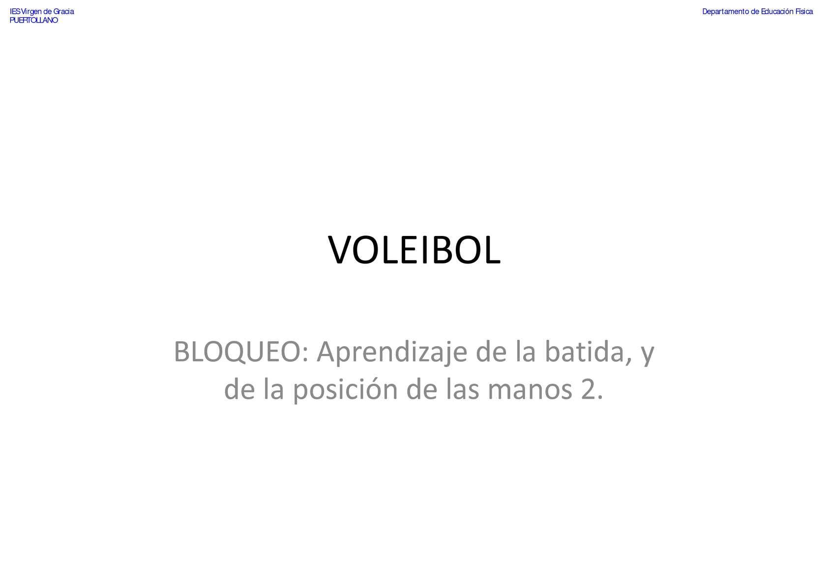 VOLEIBOL-Bloqueo-Aprendizaje de la batida y de la posición de las manos