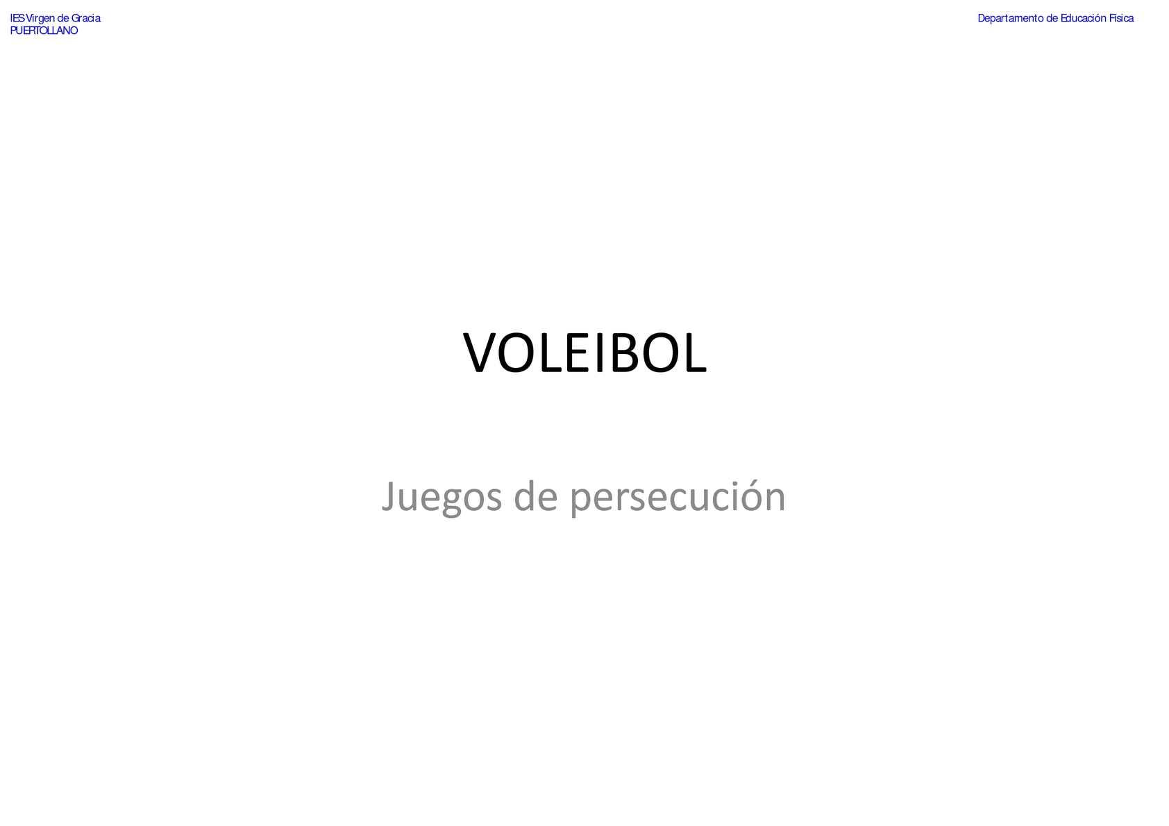 VOLEIBOL - Juegos de Persecución