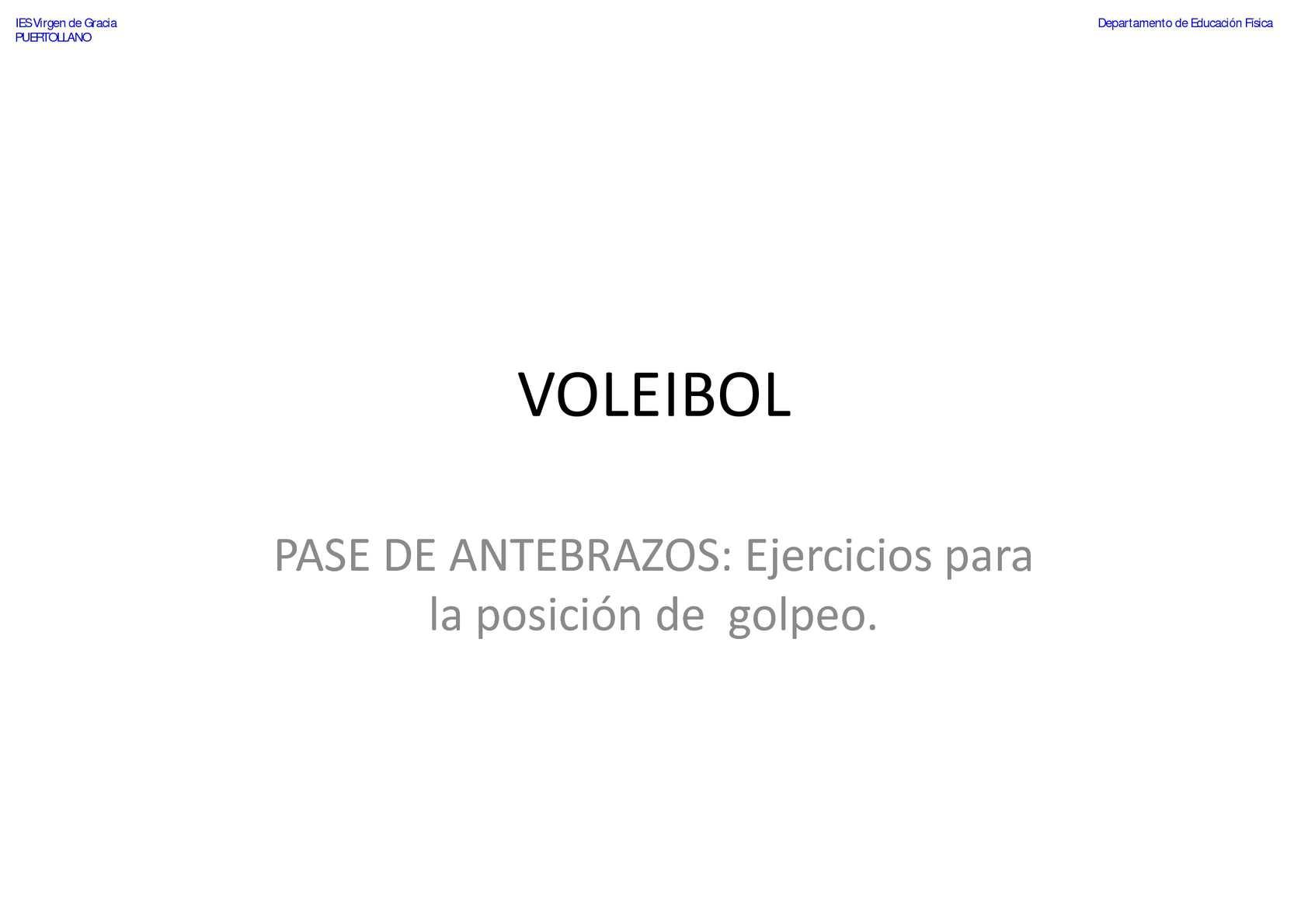VOLEIBOL - Pase de Antebrazos - Ejercicios para la posición de golpeo