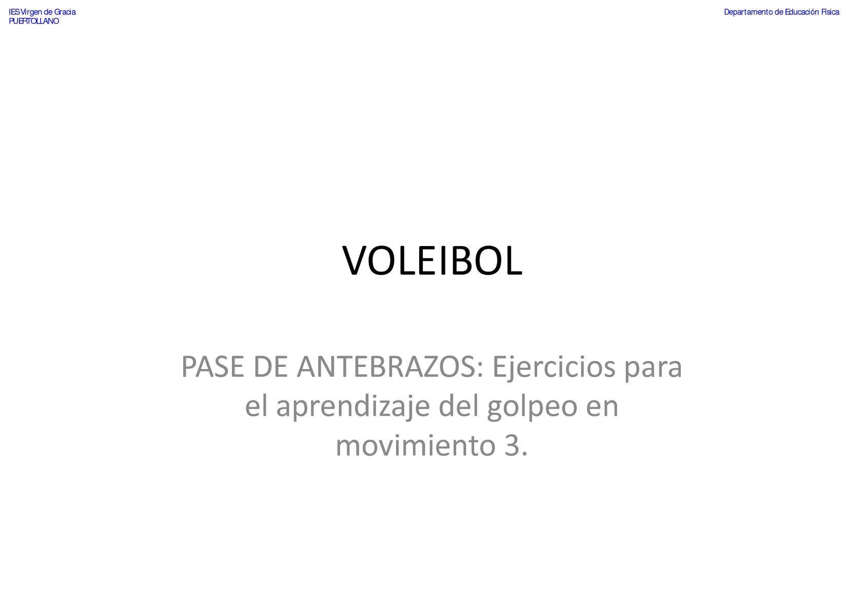 VOLEIBOL - Pase de Antebrazos - Ejercicios para el golpeo en movimiento 3