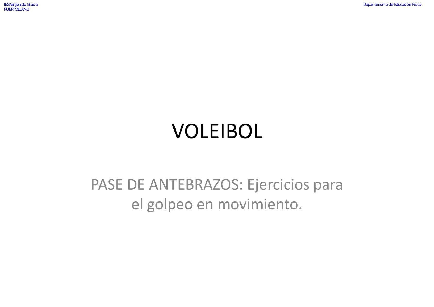 VOLEIBOL - Pase de Antebrazos - Ejercicios para el golpeo en movimiento 1